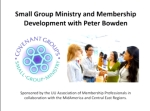 Small Group Ministry and Membership Webinar